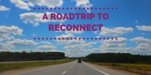 Road Trip to Reconnect